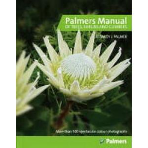 Palmer's Manual Of Trees Shrubs & Climbers