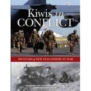 Kiwis In Conflict : 200 Years of New Zealand at War