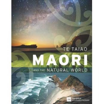 Te Taiao Maori & The Natural World