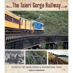 Taieri Gorge Railway: Guide to the Taieri Gorge & Seasider Rail Trips