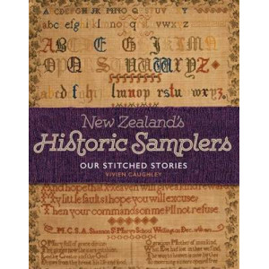 New Zealand's Historic Samplers: Our Stitched Stories