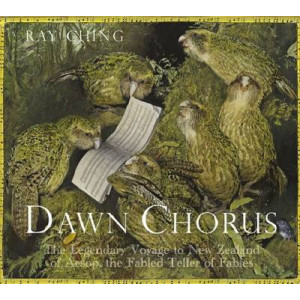 Dawn Chorus: The Legendary Voyage to New Zealand of Aesop, the Fabled Teller of Fables