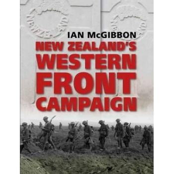 New Zealands Western Front Campaign