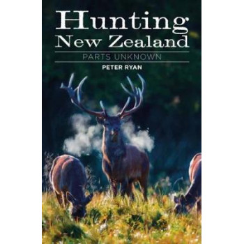 Hunting New Zealand Parts Unknown