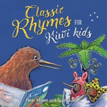Classic Rhymes for Kiwi Kids