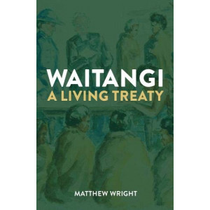Waitangi: a Living Treaty: 2019