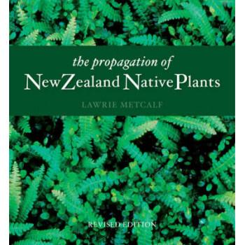Propagation of NZ Native Plants
