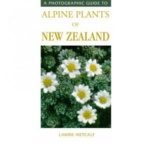 Photographic Guide to Alpine Plants of New Zealand