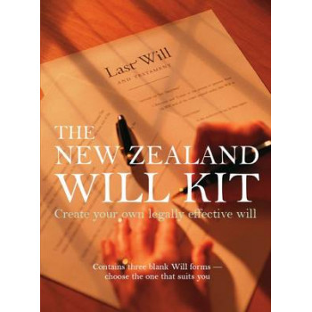 New Zealand Will Kit: Create Your Own Legally Effective Will
