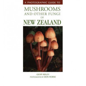 Photographic Guide to Mushrooms & Other Fungi of New Zealand