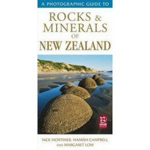 Photographic Guide to Rocks & Minerals of New Zealand