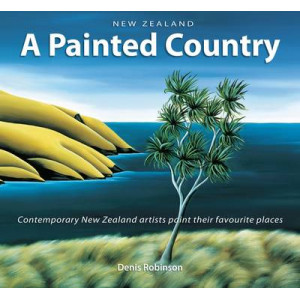 New Zealand: A Painted Country (Compact Edition)