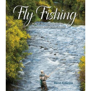Fly Fishing Places to Catch Trout in Australia and New Zealand