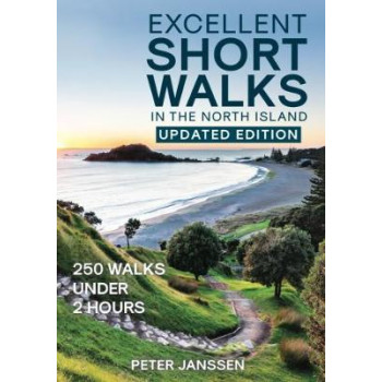Excellent Short Walks in the North Island