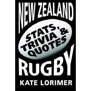New Zealand Rugby: Stats, Trivia & Quotes