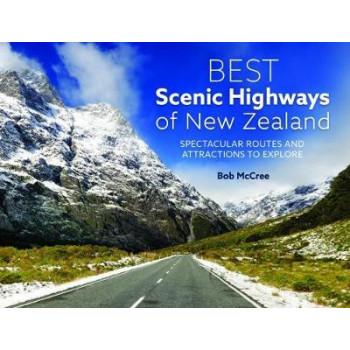 Best Scenic Highways of New Zealand