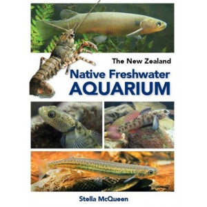 Know Your New Zealand Native Freshwater Aquarium