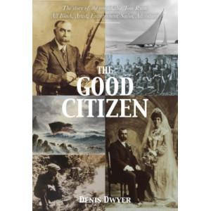 Good Citizen: Amazing Story of Tom Ryan