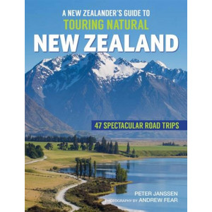 New Zealander's Guide to Touring Natural NZ