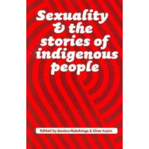 Sexuality & The Stories Of Indigenous People