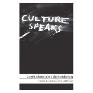 Culture Speaks: Cultural Relationships and Classroom Learning