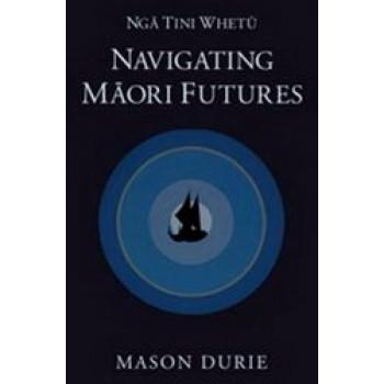 Nga Tini Whetu: Navigating Maori Futures