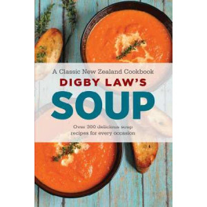 Digby Law's Soup Cookbook