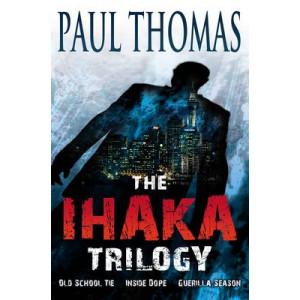 Ihaka Trilogy: Old School Tie, Inside Dope & Guerilla Season