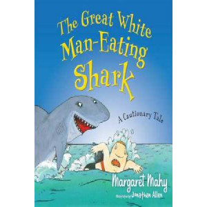 Great White Man-Eating Shark: A Cautionary Tale