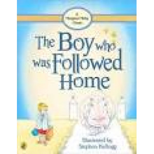 Boy Who Was Followed Home, The