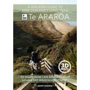 Walking Guide to New Zealand's Long Trail : Te Araroa