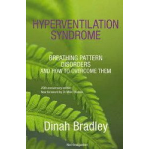 Hyperventilation Syndrome : Breathing Pattern Disorders & How to Overcome Them