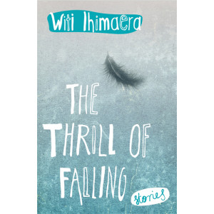 Thrill of Falling, The: Stories