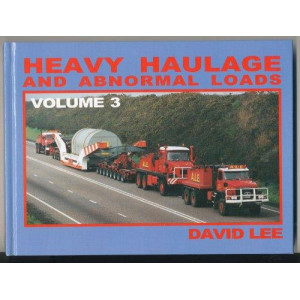 Heavy Haulage and Abnormal Loads Volume 3