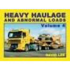 Heavy Haulage and Abnormal Loads Volume 4