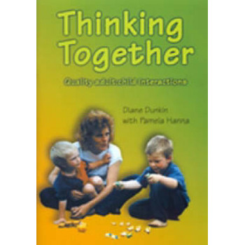 Thinking Together: Quality Adult:Child Interactions