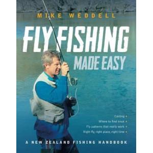 Fly Fishing Made Easy: A New Zealand Fishing Handbook