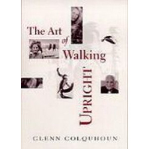 Art of Walking Upright