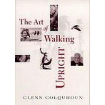 Art of Walking Upright