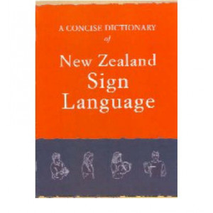 Concise Dictionary of New Zealand Sign Language