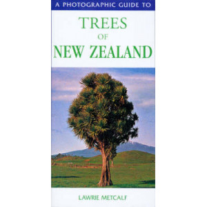 Photographic Guide to the Trees of New Zealand