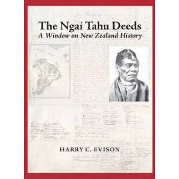 Ngai Tahu Deeds: A Window on New Zealand  History