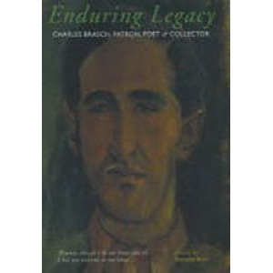 Enduring Legacy : Charles Brasch   Patron, Poet, Collector