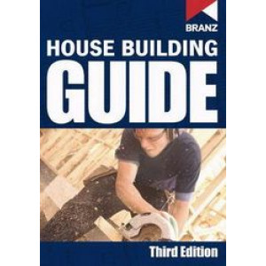 BRANZ House Building Guide (3rd ed)