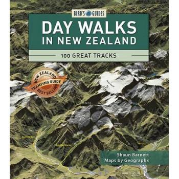 Day Walks in New Zealand: 100 Great Tracks