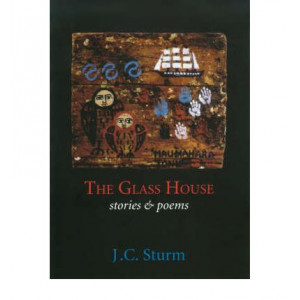 Glass House : Stories & Poems