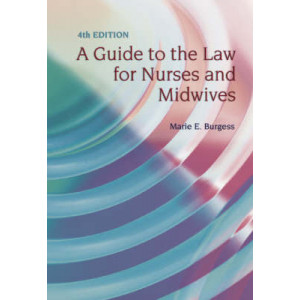 Guide to the Law for Nurses and Midwives, A 4E