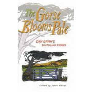Gorse Blooms Pale - Dan Davin's Southland Stories