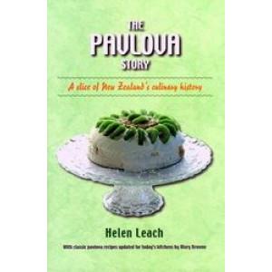 Pavlova Story : A Slice of New Zealand's Culinary History