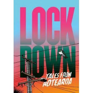 Lockdown : Tales From Aotearoa